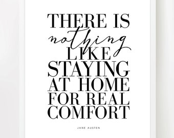 Stay Home :) (8x10 inch on A4 Modern Art Print in Black and White) Inspiring quote. Jane Austen