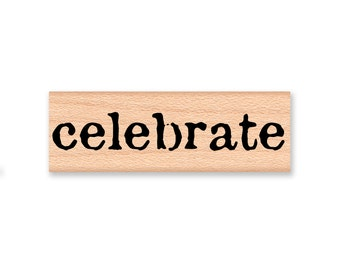 celebrate-large size stamp-wood mounted rubber stamp (43-02)