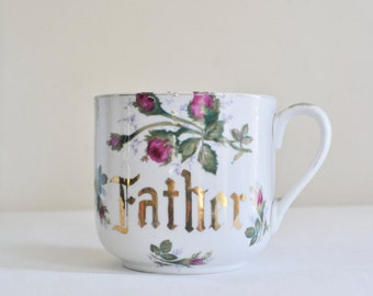 Vintage Large Coffee Tea Mug, Father Shaving Mug, Huge Floral Gold Lettered Father Shaving Mug, Gold Trimmed Mug, Porcelain Cup,