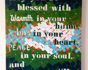"""20"""" x 24"""" Acrylic Painting // Irish Blessing // One of a kind Home decor // Eye catching Quote and White, blue and green flowers"""