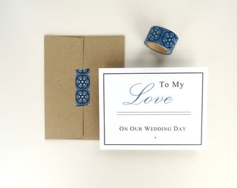 To My Love Bride or Groom Wedding Day Note Card Blank Inside