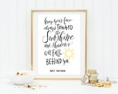 INSTANT DOWNLOAD - Keep Your Face Always Towards The Sunshine Walt Whitman Typography Print with Yellow Watercolor Background