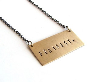 feminist necklace . hand stamped necklace . stamped bar necklace . personalized jewelry . feminist jewelry