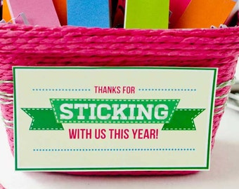 Teacher Appreciation Idea - Thanks For Sticking With Us This Year (INSTANT DOWNLOAD) by Love The Day