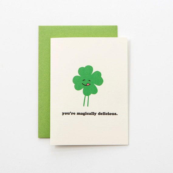 St. Patrick's Lucky Clover Magically Delicious Love Greeting Card