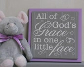 Nursery Wall Decor Purple and Gray - All Of God's Grace In One Little Face - Babies Room Sign, God Grace Wood Sign Decorated with Tiny Heart