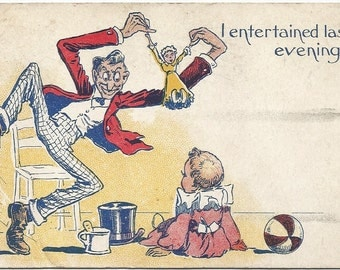 I Entertained Last Evening Man Playing with Doll to Entertain Little Girl Vintage Postcard