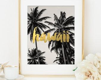 Hawaii Art Print, Gold Art Print, Faux Gold Foil, Home Office Decor, Bridesmaid Gift, Destination Wedding Gift, Palm Tree Art, Art Print