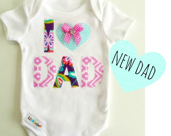 Fathers Day New Dad Baby Girls  I 'heart' Dad Baby Bodysuit