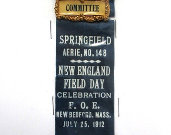 Antique 1912 Eagle Ribbon, Fraternal Order of Eagles Ribbon with Eagle, AERIE NO. 148, Committee Badge