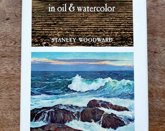 MARINE PAINTING in Oil & Watercolor by Stanley Woodward, 1967 Instructional Book