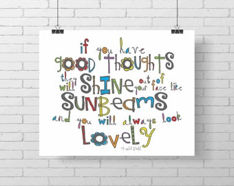 Inspirational print- Good Thoughts Shine like Sunbeams - colorful print - nursery decor - wall decor - inspirational art - roahl dahl quote