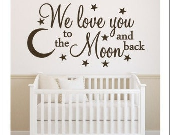 We Love You Decal To the Moon and Back Wall Decal Vinyl Wall Decal Nursery Wall Deal Star and Moon Wall Decal Bedroom Decal Kids Baby Decor