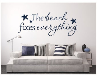 The Beach Fixes Everything Decal Vinyl Wall Decal Beach House Decal Beach with Starfish Vinyl Decal Vinyl Wall Decal Beach Cottage Decor