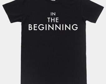 In The Beginning T-Shirt by Art Disco