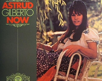 Bossa Nova ASTRUD GILBERTO Now JAZZ Vocal Perception pLP 29 Vinyl Lp Reissue of 1972 Record Album FaCtOrY sEaLeD Girl from Ipanema