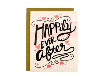 Happily Ever After - Happy Engagement - Happy Wedding Card - Getting Married Card - Happily Ever After Card