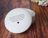 Unique Mother of the Bride Gift - Round Keepsake Box - As Long as I'm Living Your Baby I'll Be - With Gift Box
