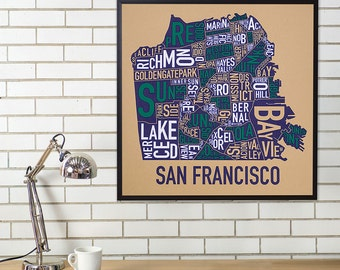 San Francisco Neighborhood Map Poster or Print, Original Artist of Type City Neighborhood Map Designs, Typography Map Art