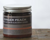 Ginger Peach Shea Butter & Aloe Body Lotion - peach body lotion - ginger body lotion - summer body lotion - fresh scent lotion