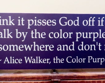 Inspirational rustic home decor sign - Color Purple quote - Alice Walker saying - Rustic Wall Hanging - Wall Art - Motivational Saying