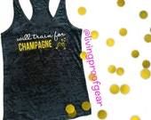 Train For Champagne Workout Tank Top, BLACK workout Tank Top,  Women's Running Tank