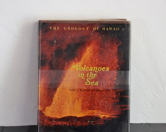 Hawaii Vintage Book Collectible Volcanoes in The Sea The Geology of Hawaii Vintage Science Book Nature Hardcover Coffee Table Book Volcano