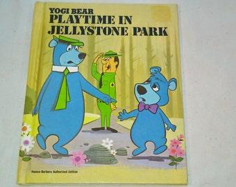"Vintage Hanna Barbera Hardcover Book, ""Playtime In Jellystone Park"" by Horace J. Elias, 1981."