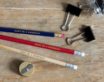 Don't Be a Knobhead - Pack of 3 Jolly Good Pencils - Birthday Gift - Luxury Gold Foil Stationery
