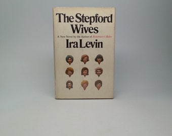 The Stepford Wives by Ira Levin First Edition 1st Printing with Original Dust Jacket