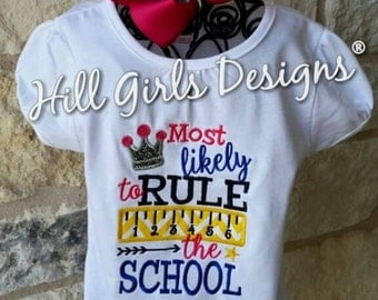 """Back to school ruffled shirt """"Most likely to Rule the School"""""""