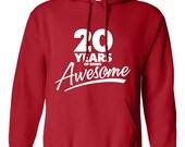 20 Years of Being Awesome Turning 20 Birthday Hoodie Happy Birthday Son Daughter Graphic Sweater Mens Ladies Unisex Modern Custom B-511H