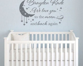 Baby Boy Nursery Name Decal - I / We Love You To The Moon And Back Wall Decal - Baby Girl Nursery Wall Quote - Moon And Stars Nursery CN026