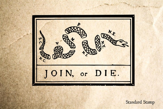 Join Or Die Snake Only Join or Die Snake Sign...