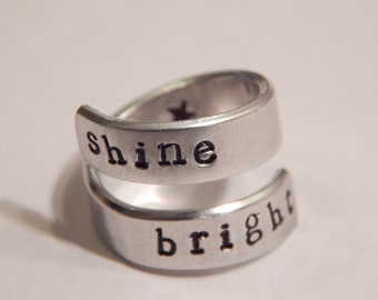 Shine Bright Aluminum Wrap Ring, Hand Stamped, Affirmation Ring