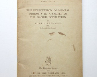 "Midcentury Psychological / Eugenics Report on ""The Expectation of Mental Infirmity in a Sample of the Danish Population."""