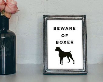 Beware of Dog - Pet Quote 4x6 - 5x7 - Boxer Dog Art - Boxer Dog Quote - Typography Art Print - Wall Art - Home Decor