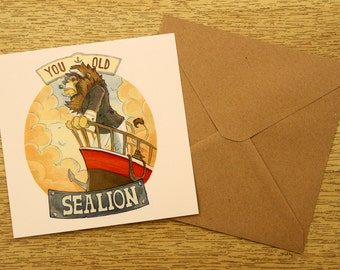 You Old Sea Lion Greetings Card
