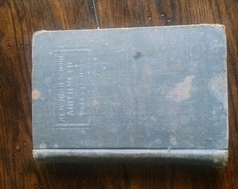 New highschool arithmetic book antique vintage school book