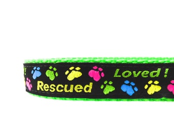 Rescued and Loved  Dog Collar/ Rescue Dog Collar/ ribbon dog collar