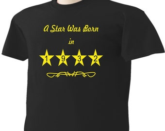 85th Birthday T-Shirt 85 Years Old A Star Was Born In 1932