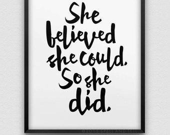 printable 'she believed she could so she did' wall decor // instant download motivational print //  black and white inspirational print