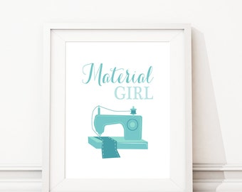 Sewing Room Art - Sewing Room Decor - Sewing Room Wall Decor - Craft Room Wall Art - Craft Room Art. Craft Room Decor. Material Girl (S-414)
