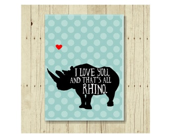 I Love You Magnet, Funny Magent, Refrigerator Magnet, Rhino Pun, Rhionoceros Magnet, Gifts Under 10, Small Gift, Funny Pun, Gift Magnet