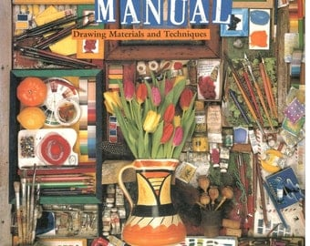Artist's Manual: A Complete Guide to Paintings and Drawing Materials and Techniques edited by Angela Gair, Chronicle Books 1996
