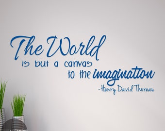 Henry David Thoreau The World Is But A Canvas To The Imagination Vinyl Wall Decal Sticker