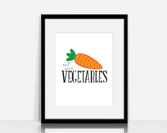 Eat Your Vegetables - Wall Art - Digital Instant Download