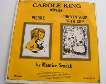 Carole King Sings Pierre and Chicken Soup with Rice By Maurice Sendak 1975 - 33 1/2 RPM - OD66112SP - Children's Record
