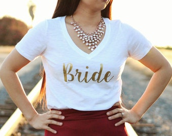 Bride Shirt. Bride Top. Bride Gold Shirt. Wifey top. Wedding.  Wedding Shirt. Bridal shower Gift