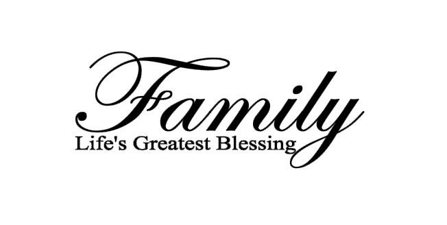 Family life s greatest blessing quote diy vinyl wall decal